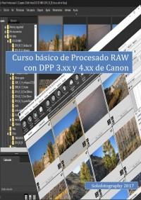 Curso procesado RAW para Canonistas con videos incluidos. PRÓXIMO CURSO MAYO