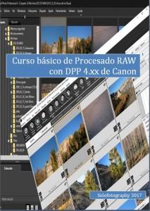 Curso procesado RAW  con DPP 4.XX para Canonistas con videos incluidos. PRÓXIMO CURSO MAYO